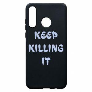 Etui na Huawei P30 Lite Keep killing it