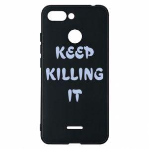 Etui na Xiaomi Redmi 6 Keep killing it