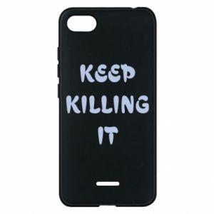 Etui na Xiaomi Redmi 6A Keep killing it