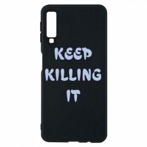 Etui na Samsung A7 2018 Keep killing it