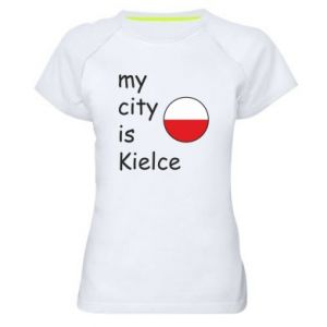 Women's sports t-shirt My city is Kielce