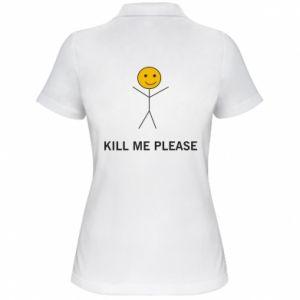 Damska koszulka polo Kill me please