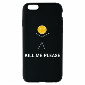 Etui na iPhone 6/6S Kill me please