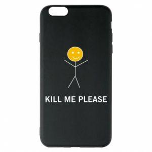 Etui na iPhone 6 Plus/6S Plus Kill me please