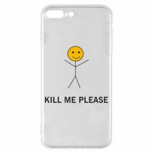 Etui na iPhone 8 Plus Kill me please