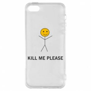 Etui na iPhone 5/5S/SE Kill me please