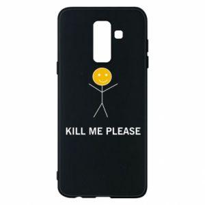 Etui na Samsung A6+ 2018 Kill me please