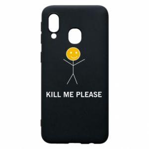 Etui na Samsung A40 Kill me please