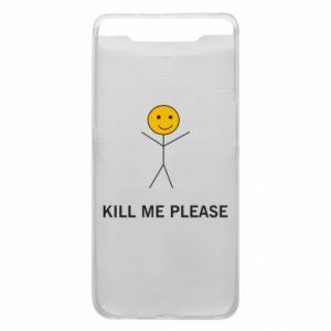 Etui na Samsung A80 Kill me please