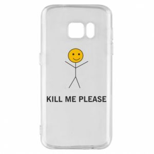 Etui na Samsung S7 Kill me please