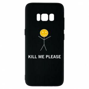 Etui na Samsung S8 Kill me please