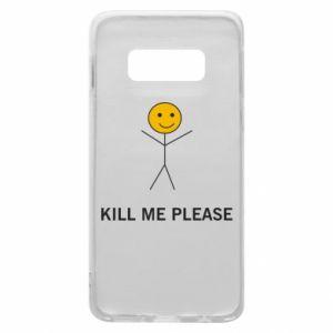 Etui na Samsung S10e Kill me please