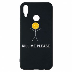 Etui na Huawei P Smart Plus Kill me please