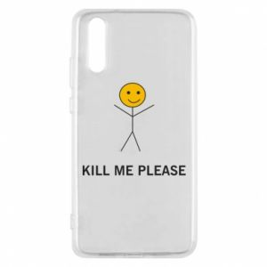 Etui na Huawei P20 Kill me please