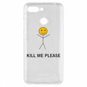 Etui na Xiaomi Redmi 6 Kill me please