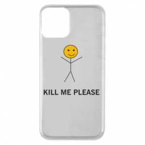 Etui na iPhone 11 Kill me please