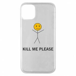 Etui na iPhone 11 Pro Kill me please