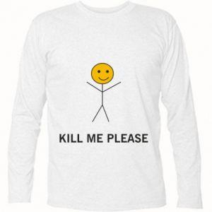 Koszulka z długim rękawem Kill me please