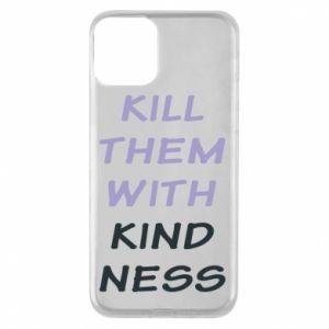 Etui na iPhone 11 Kill them with kindness