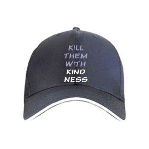 Czapka Kill them with kindness
