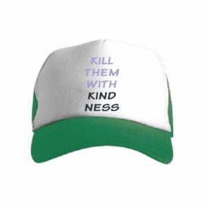 Czapka trucker dziecięca Kill them with kindness