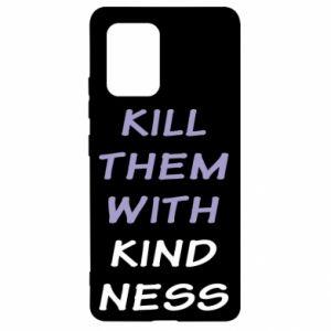 Etui na Samsung S10 Lite Kill them with kindness