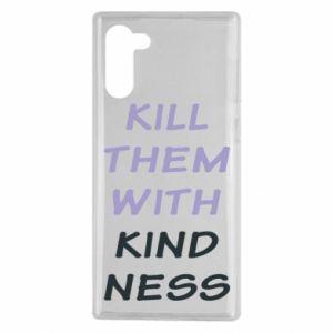 Etui na Samsung Note 10 Kill them with kindness