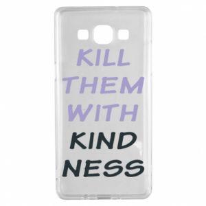 Etui na Samsung A5 2015 Kill them with kindness