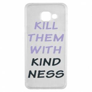 Etui na Samsung A3 2016 Kill them with kindness
