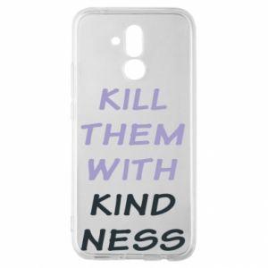 Etui na Huawei Mate 20 Lite Kill them with kindness