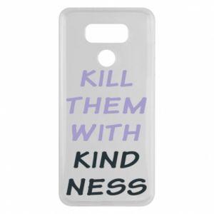Etui na LG G6 Kill them with kindness