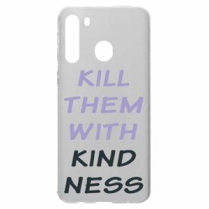 Etui na Samsung A21 Kill them with kindness