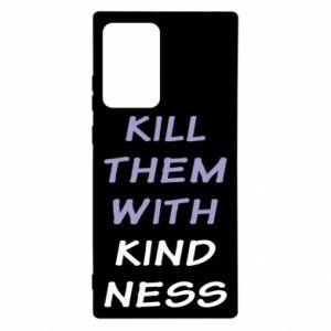 Etui na Samsung Note 20 Ultra Kill them with kindness