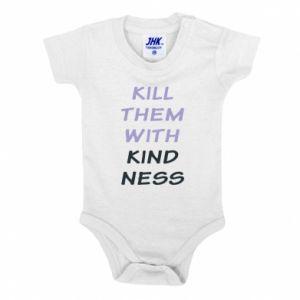 Body dziecięce Kill them with kindness