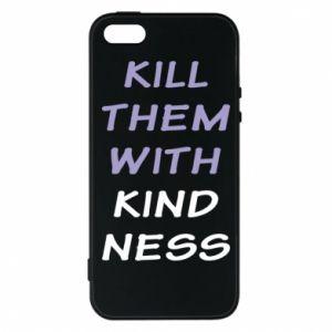 Etui na iPhone 5/5S/SE Kill them with kindness