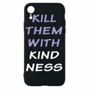Etui na iPhone XR Kill them with kindness