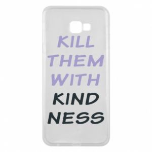 Etui na Samsung J4 Plus 2018 Kill them with kindness