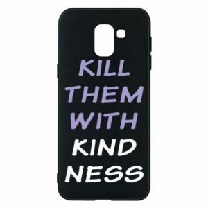 Etui na Samsung J6 Kill them with kindness