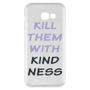 Etui na Samsung A5 2017 Kill them with kindness