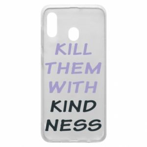 Etui na Samsung A30 Kill them with kindness