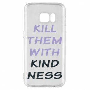 Etui na Samsung S7 Kill them with kindness