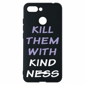 Etui na Xiaomi Redmi 6 Kill them with kindness