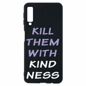 Etui na Samsung A7 2018 Kill them with kindness