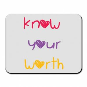 Podkładka pod mysz Know your worth