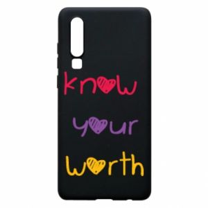Etui na Huawei P30 Know your worth