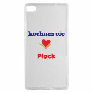 Huawei P8 Case I love you Plock