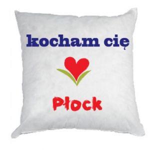 Poduszka Kocham cię Płock - PrintSalon