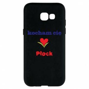 Samsung A5 2017 Case I love you Plock