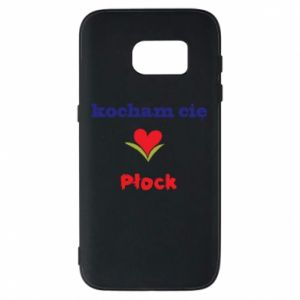 Phone case for Samsung S7 I love you Plock