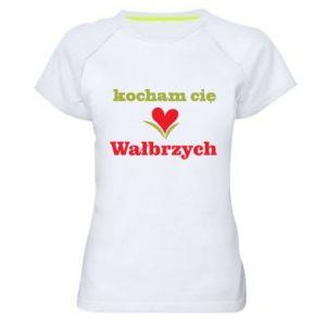 Damska koszulka sportowa Kocham cię Wałbrzych